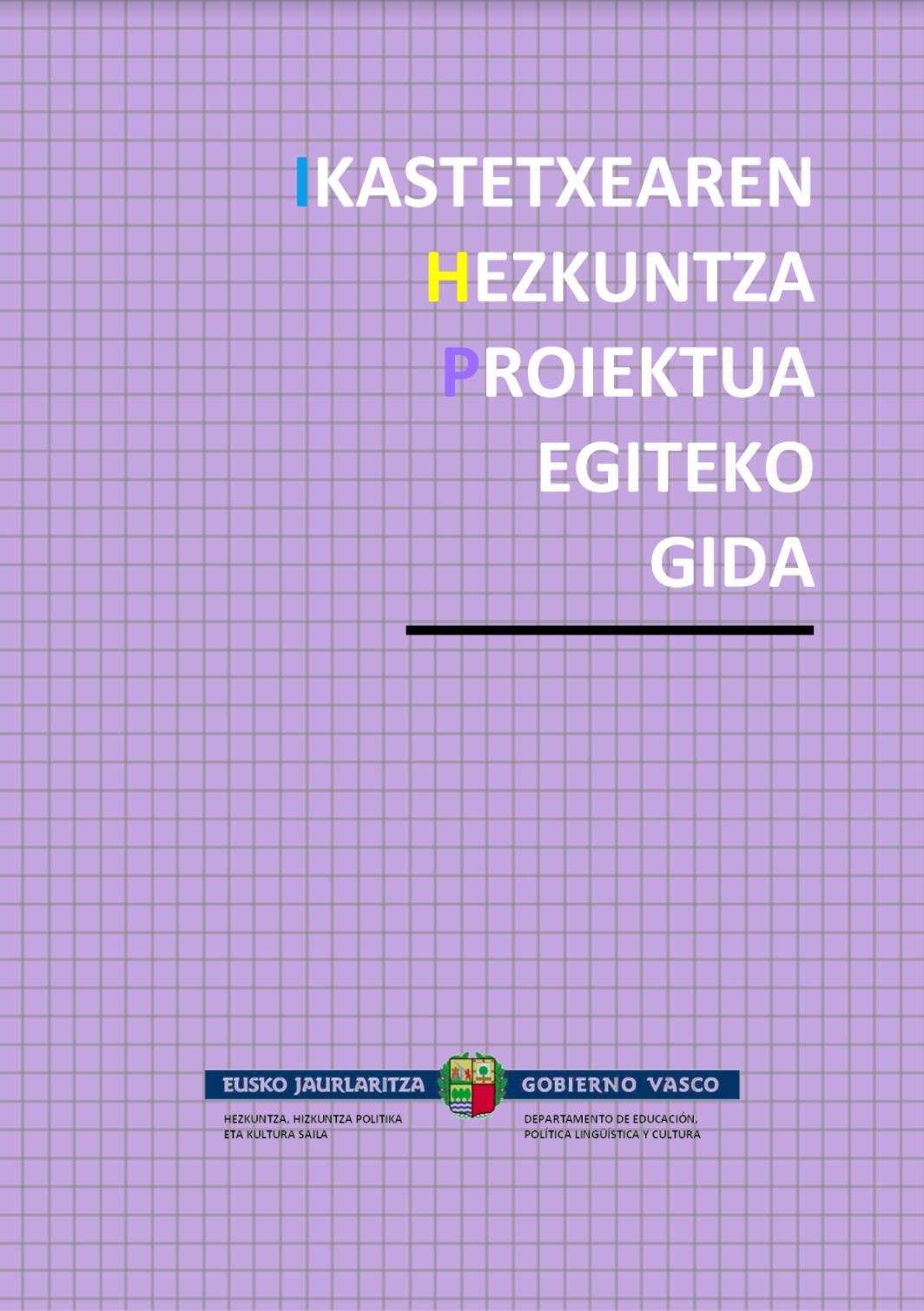 IKASTETXEAREN HEZKUNTZA PROIEKTUA