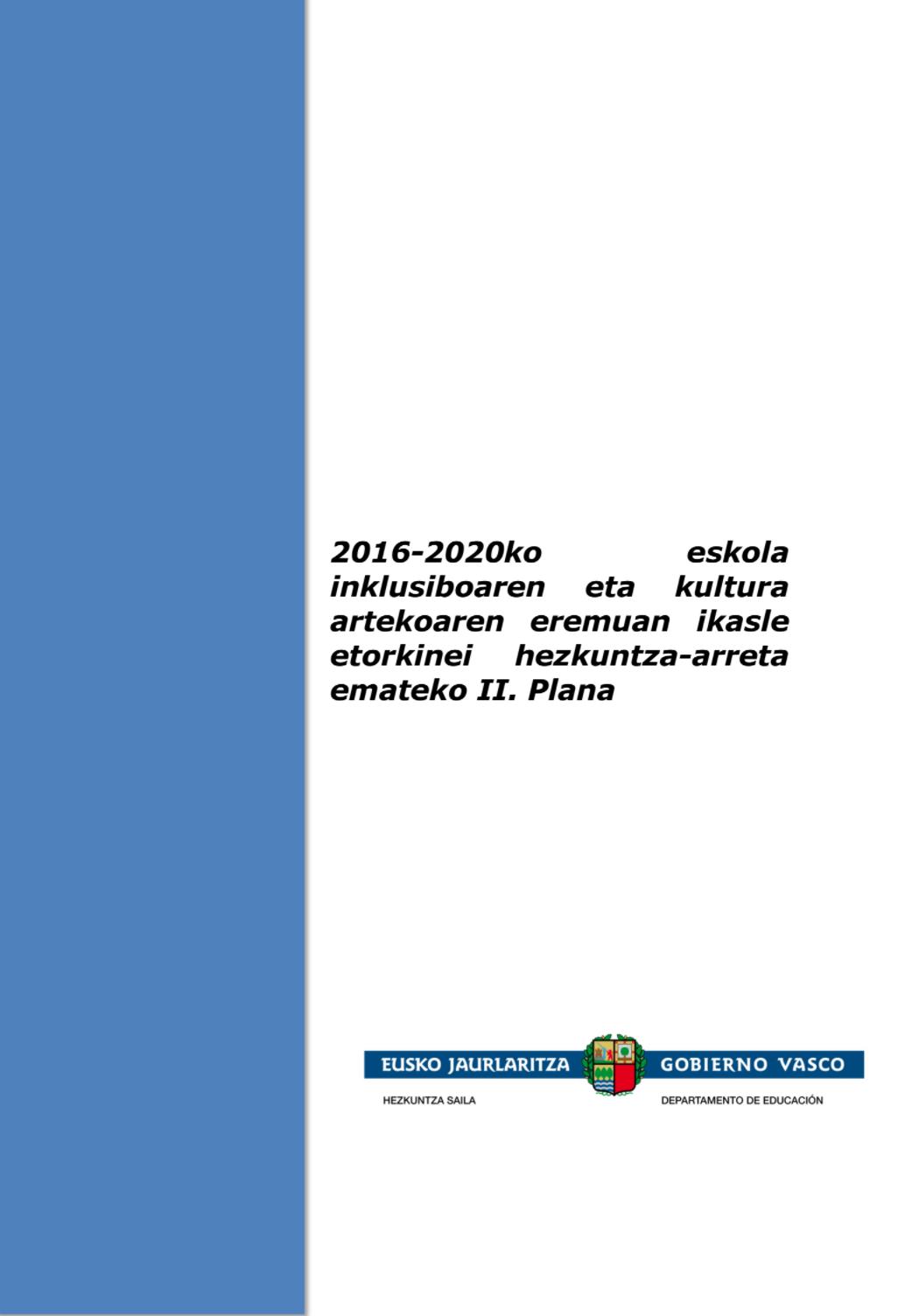 IKASLE ETORKINEI ARRETA EMATEKO II.PLANA