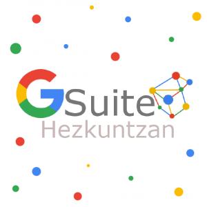 GSuite Hezkuntza Topaketa