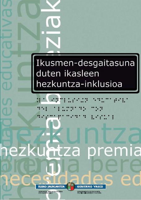 IKUSMEN-DESGAITASUNA DUTEN IKASLEEN HEZKUNTZA-INKLUSIOA
