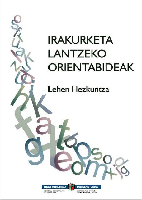 IRAKURKETA LANTZEKO ORIENTABIDEAK – LEHEN HEZKUNTZA