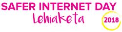"""2018-2019 """"SAFER INTERNET DAY"""" LEHIAKETAREN BERRI"""